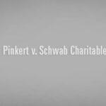 Pinkert v. Schwab Charitable Fund